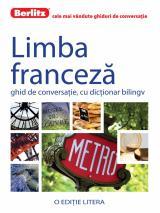 Limba franceză. Ghid de conversaţie, cu dicţionar bilingv