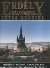 Erdély - Kalotaszeg képes krónika