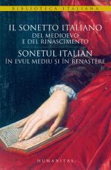 Sonetul italian în Evul Mediu şi în Renastere - Il sonneto italiano del Medioevo e del Rinascimento