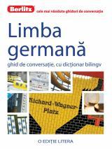 Limba germană. Ghid de conversaţie, cu dicţionar bilingv