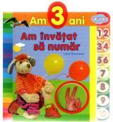 Am 3 ani: Am învăţat să număr