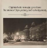 Clujul interbelic în imagini şi reclame